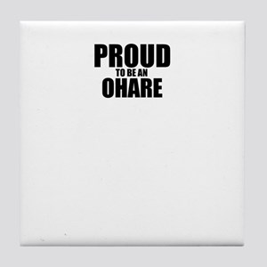 Proud to be OHARE Tile Coaster
