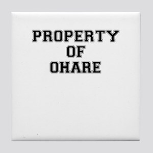 Property of OHARE Tile Coaster