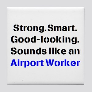 airport worker sound Tile Coaster
