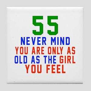 55 Never Mind Birthday Designs Tile Coaster