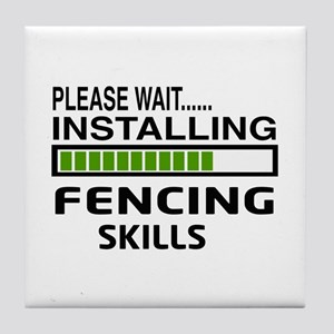Please wait, Installing Fencing Skill Tile Coaster