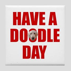 Have A Doodle Day Labradoodle Tile Coaster