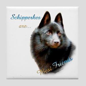 Schipperke Best Friend 1 Tile Coaster