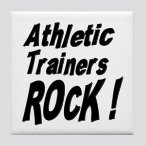 Athletic Trainers Rock ! Tile Coaster
