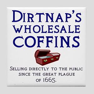 Dirtnap's Wholesale Coffins Tile Coaster