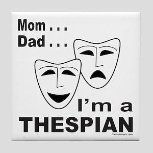 ACTOR/ACTRESS/THESPIAN Tile Coaster