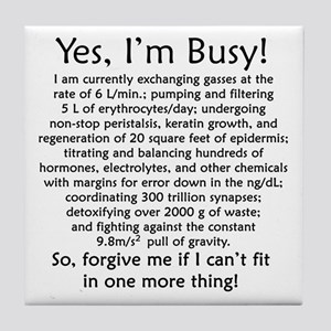 Yes, I'm Busy! Tile Coaster