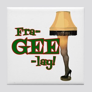 fra-GEE-lay! Tile Coaster