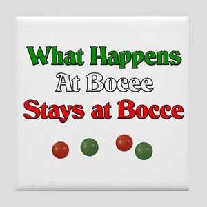 What happens at bocce stays at bocce. Tile Coaster
