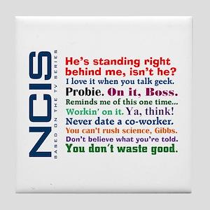 NCIS Quotes Tile Coaster