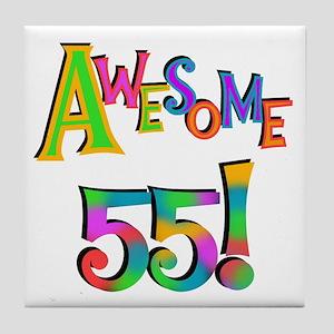 Awesome 55 Birthday Tile Coaster