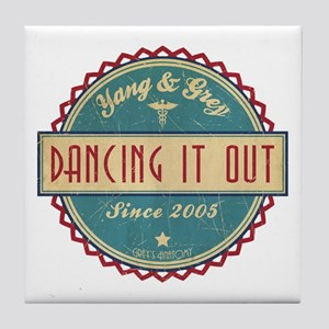 Dancing It Out Since 2005 Tile Coaster