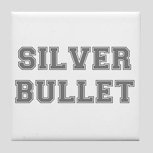 SILVER BULLET Tile Coaster