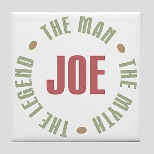 Joe Man Myth Legend Tile Coaster