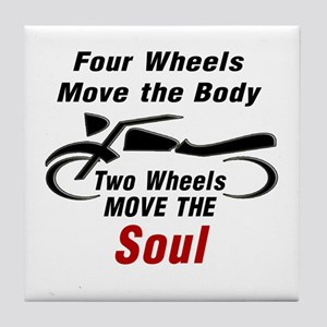 MOTORCYCLE - FOUR WHEELS MOVE THE BOD Tile Coaster