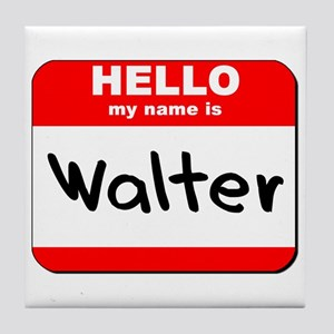 Hello my name is Walter Tile Coaster
