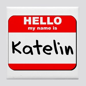 Hello my name is Katelin Tile Coaster