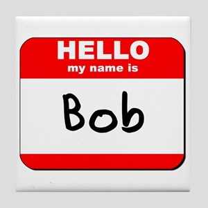 Hello my name is Bob Tile Coaster