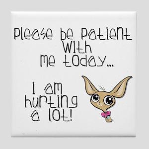 Please be patient Tile Coaster
