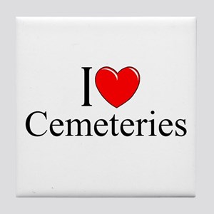 """I Love Cemeteries"" Tile Coaster"
