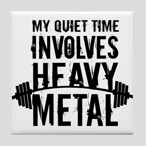 My Quiet Time Involves Heavy Metal Tile Coaster