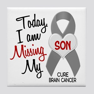 Missing 1 Son BRAIN CANCER Tile Coaster