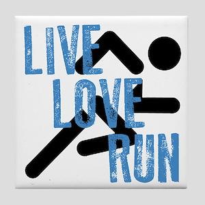 Live, Love, Run Tile Coaster