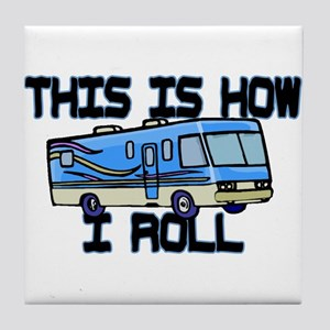 How I Roll RV Tile Coaster