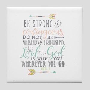 Joshua 1:9 Bible Verse Tile Coaster