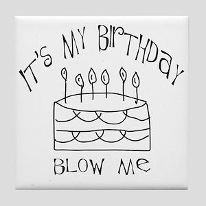 birthday blow me Tile Coaster
