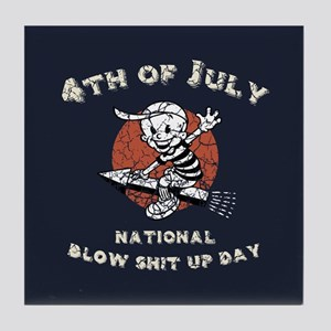 National Blow Shit Up Day Tile Coaster