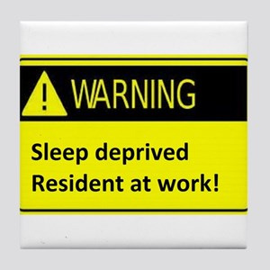 Ssleep deprived resident at work Tile Coaster