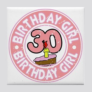 Birthday Girl #30 Tile Coaster
