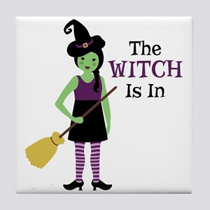 The Witch Is In Tile Coaster