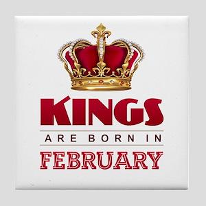 Kings are Born in February Tile Coaster