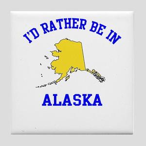 I'd Rather Be in Alaska Tile Coaster
