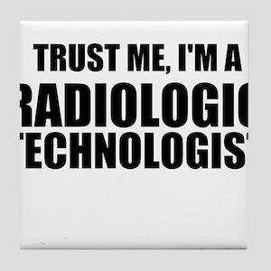 Trust Me, I'm A Radiologic Technologist Tile Coast