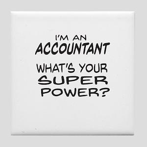 Accountant Super Power Tile Coaster