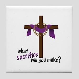 What Sacrifice will you make? Tile Coaster