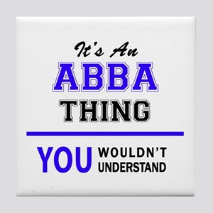 ABBA thing, you wouldn't understand! Tile Coaster