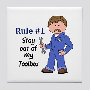 STAY OUT OF MY TOOLBOX Tile Coaster