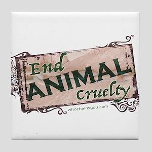 End Animal Cruelty Tile Coaster