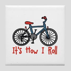 How I Roll Tile Coaster