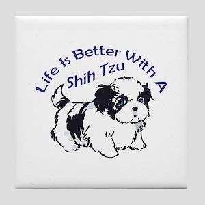 BETTER WITH SHIH TZU Tile Coaster