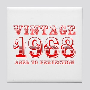 VINTAGE 1968 aged to perfection-red 400 Tile Coast