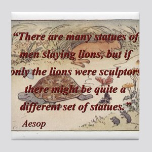 There Are Many Statues Of Men - Aesop Tile Coaster