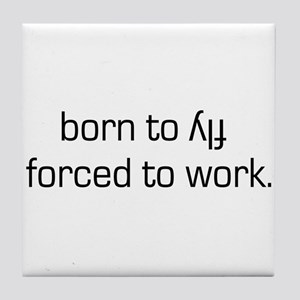 Born To Fly Inverted Tile Coaster