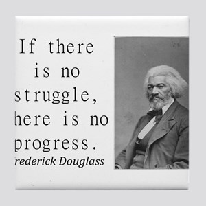 If There Is No Struggle Tile Coaster
