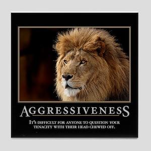 Aggressiveness Tile Coaster