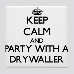 Keep Calm and Party With a Drywaller Tile Coaster